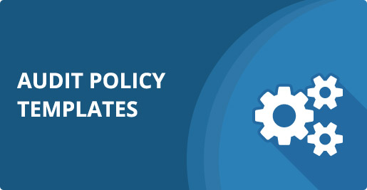 audit policy templates